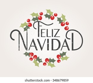 Hand sketched Feliz Navidad (Merry christmas in spanish)  for greeting card. Lettering celebration logo set. Typography for winter holidays. Calligraphic poster on textured background. Postcard motive