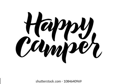 Hand sketched Happy camper text for clothes or as badge, tag, icon. Great for card, invitation, poster, banner template. Lettering typography. Vector.
