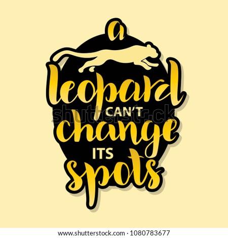 leopard doesn t change its spots