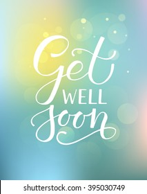 Hand sketched inspirational quote 'Get well Soon'. Drawn motivational quote postcard, card, flyer, banner template. Inspirational quote lettering typography. Vector illustration EPS 10