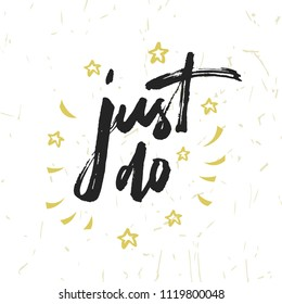 Just Do It Quotes | Just Do It Images Stock Photos Vectors Shutterstock