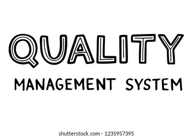 Hand sketched lettering: Quality Management System QMS. Vector illustration isolated on white background.