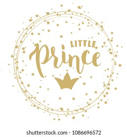 Hand sketched Little Prince text on textured background for clothes. Kids badge, tag, icon. Great for card, invitation, poster, banner template. Celebration lettering typography. Vector.