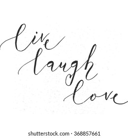 Hand sketched Live Laugh Love text as Happy Valentines Day badge, icon. Romantic postcard, card, invitation, banner template. Romantic quote vector lettering typography on textured background