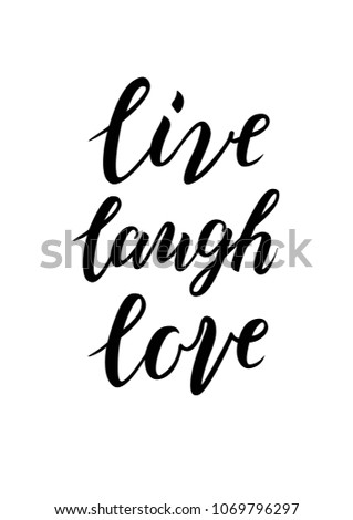 hand sketched live laugh love text stock vector royalty free