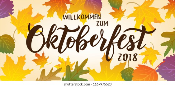 Hand sketched Oktoberfest text on textured background. Lettering typography for greeting card, invitation, banner, postcard, poster template. German translation: Welcome to Octoberfest 2018. Vector