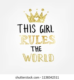Hand sketched This girl rules the world text. Lettering typography for t-shirt design, birthday party, greeting card, party invitation, logo, badge, patch, icon, banner template. Vector illustration.
