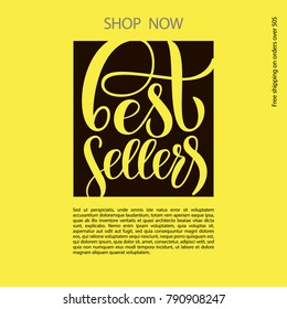 "Hand sketched vector text ""Best sellers"" on black and yellow background as  pamphlet, circular, handbill, flysheet, broadsheet, article. Lettering typography for magazine, poster, placard, nameplate"