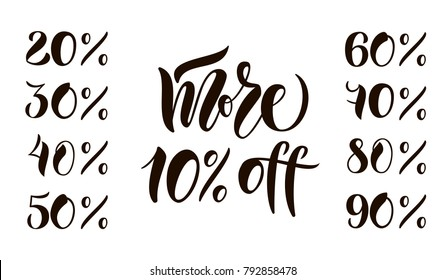 "Hand sketched vector text ""More 10% off"" and other numbers for basket, presenting, stock, sell out. Lettering typography icon for handbill, flysheet, broadsheet, poster, placard, card, invitations"