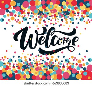 "Hand sketched ""Welcome"" lettering typography. Drawn art sign. Motivational text. Greetings for logotype, badge, icon, card, postcard, banner, tag. Celebration vector illustration EPS 10"