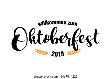 Hand sketched Welcome to Oktoberfest 2019 quote in German, Willkommen zum Oktoberfest 2019. Vector illustration of Bavarian beer festival, isolated on white background. Drawn wiesn lettering