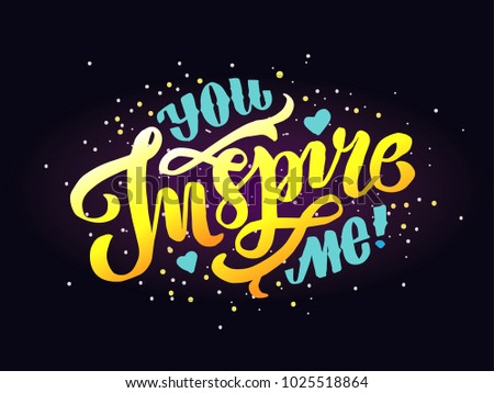 Hand Sketched You Inspire Me Text Stock Vector Royalty Free