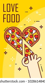 Hand takes a slice of pizza in the shape of heart. Vector banner for fast food. Thin line flat design card.