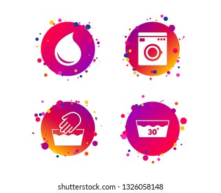Hand wash icon. Machine washable at 30 degrees symbols. Laundry washhouse and water drop signs. Gradient circle buttons with icons. Random dots design. Vector