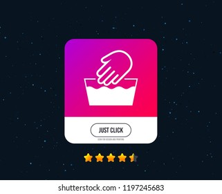 Hand wash sign icon. Not machine washable symbol. Web or internet icon design. Rating stars. Just click button. Vector
