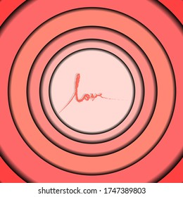 hand writing love word written on pink circle background, paper cut style wallpaper. Valentine's day concept card