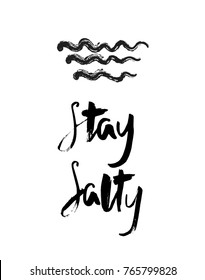 "Hand writing ""Stay Salty"" with doodle of waves. Surfing lettering vector design. Print, t-shirt, banner, poster, postcard. phrase. Sea,ocean,beach, water sports and recreation.Holidays,travel,tourism"