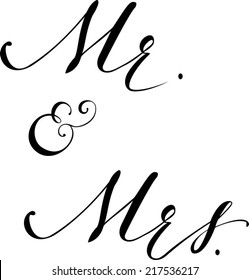 Hand written auto-traced modern calligraphy Mr and Mrs wedding traditional words vector