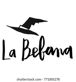 Hand Written Brush Lettering La Befana For Epiphany Celebration In Italian Isolated On White Small