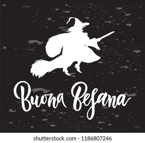 Hand written brush lettering phrase Buona Befana meaning Happy Epiphany on chalkboard with silhouette of witch. Template of greeting card, invitation, banner, print, poster