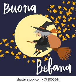 Hand written brush lettering phrase Buona Befana meaning Happy Epiphany and flying witch with gifts on a moon and star background illustration.