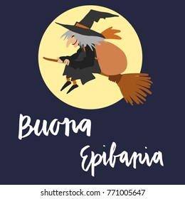Hand written brush lettering phrase Buona Epifania meaning Happy Epiphany and flying witch with gifts on a moon background illustration.