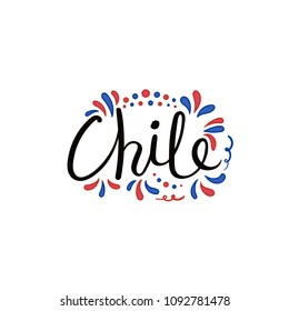 Hand written calligraphic lettering quote Chile with decorative elements in flag colors. Isolated objects on white background. Vector illustration. Design concept for independence day banner.
