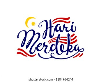 Hand written calligraphic lettering quote Hari Merdeka, meaning Independence Day in Malay. Isolated objects on white background. Vector illustration. Design concept for banner, greeting card.