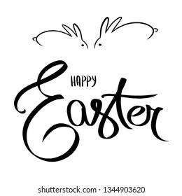 Hand written calligraphic lettering quote Happy Easter with bunny silhouettes. Isolated objects on white background, rabbit silhouette. Hand drawn vector illustration. Design concept for card, banner
