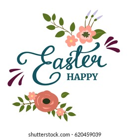 Hand written Easter phrase .Greeting card text template with flowers isolated on white background. Happy easter lettering modern calligraphy style.
