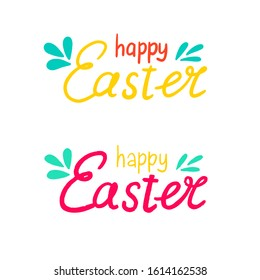 Hand written Easter phrases .Greeting card text templates isolated on white background. Happy easter lettering modern calligraphy style. Happy Easter text