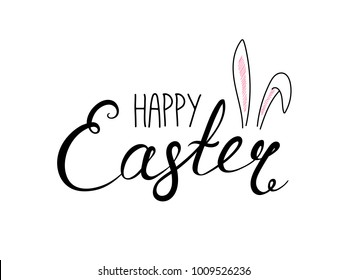 Hand written Happy Easter lettering with cute cartoon rabbit ears. Isolated objects on white. Vector illustration. Festive design elements. Concept for greeting card, invitation.