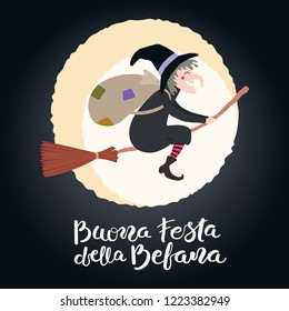 Hand written Italian lettering quote Buona Festa della Befana, Happy Epiphany, with witch flying in the night sky, full moon. Hand drawn vector illustration. Design concept, element for card, banner.