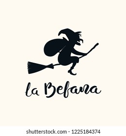 Hand written Italian lettering quote La Befana, Epiphany witch. Isolated objects on white background. Hand drawn vector illustration. Design concept, element for card, banner.