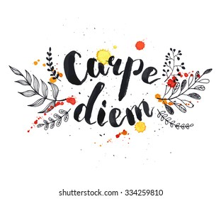 Hand written latin quote. Carpe diem. Modern calligraphy. Ink phase with watercolor splashes and floral elements isolated on white background. Lettering design for T-shirts and greeting cards.