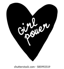 Hand written lettering Girl Power. Perfect design for greeting cards, posters, T-shirts, banners, print invitations.