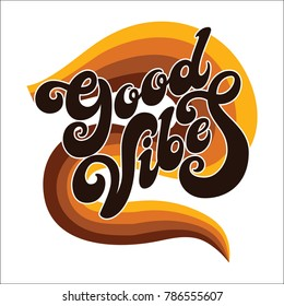 Hand written lettering Good Vibes.Modern calligraphy.