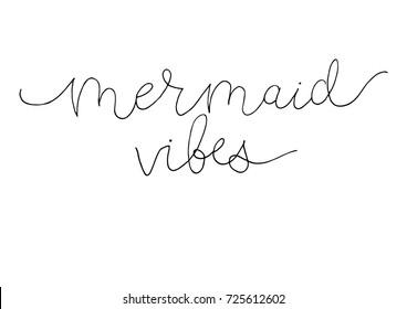 Mermaid Vibes Images, Stock Photos & Vectors | Shutterstock