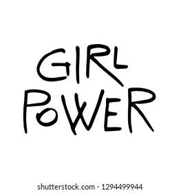 Hand written lettering quote Girl power. Isolated, black on white background. Vector illustration. Design concept for girl power, womens day, feminism photo overlay, t-shirt print.