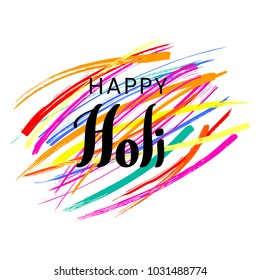 Hand written quote Happy Holi on a background of colorful brush strokes. Isolated objects on white. Vector illustration. Design concept for festival of colors, party, celebration.