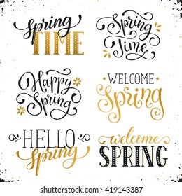 Hand written Spring time phrases in white and gold. Greeting card text templates isolated on white background. Welcome Spring lettering in modern calligraphy style. Hello Spring wording.