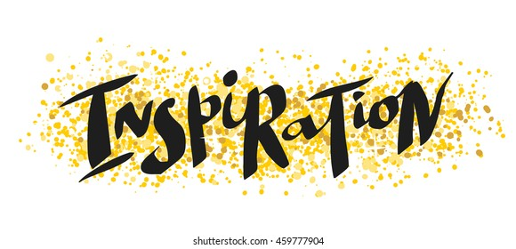 "Hand written word ""Inspiration"". Vector illustration for your design"