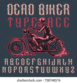 Handcrafted 'Dead Biker' typeface with illustration of a biker on motorcycle. Vintage style.