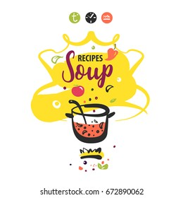 Hand-drawn concept vector logo for delicious homemade soup recipe. Template logo with cooking soup on fire isolated on white background.