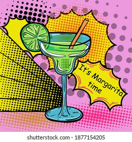 Hand-drawn flat illustration in pop art style with a cocktail and sign It's Margarita time. Vector illustration.
