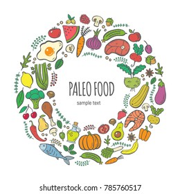 Handdrawn isolated round colored frame which made of paleo food elements. Can be used for advertising, cafe and restaurant menu design, banners, flayers, articles, coved design, websites, posters.
