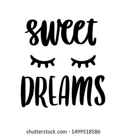 Hand-drawn lettering phrase: Sweet dreams, in a trendy calligraphic style, with sleeping eyes. It can be used for card, mug, brochures, poster, t-shirts, phone case etc.