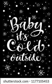 handdrawn lettering vector illustration baby it's cold outside white on black