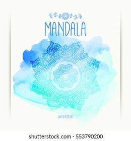Hand-drawn mandala on the watercolor background. Greeting, invitation card. Indian ornament. Henna design. Mehndi style. Elements for design. Vector illustration.