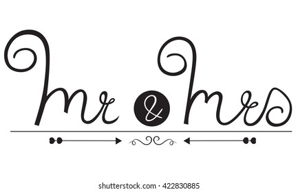 Handdrawn Mr. and Mrs, words lettering, vector illustration, creative, calligraphy